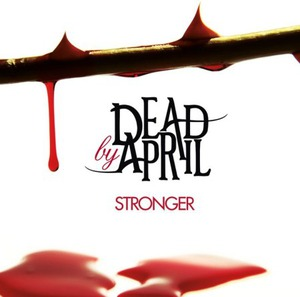 Dead By April - Stronger [2011]