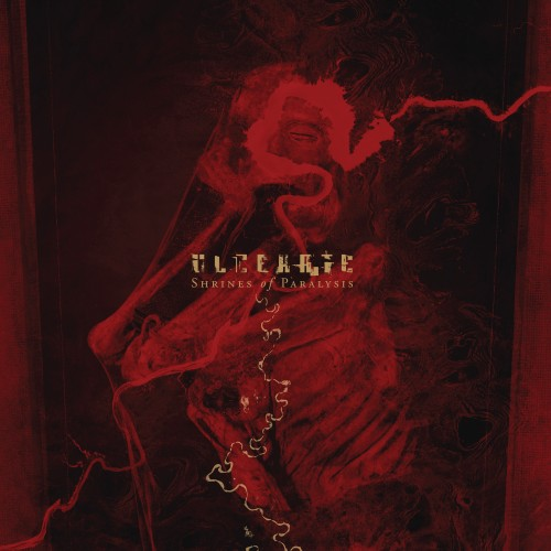 "Ulcerate ""Shrines of Paralysis"""