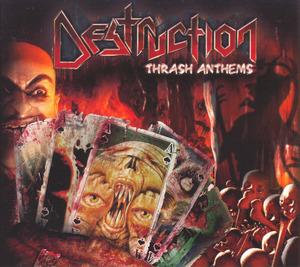 Destruction - Thrash Anthems (2007)