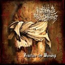 Fracture the Worship