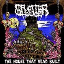 The House That Dead Built