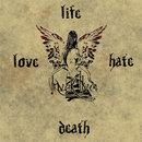 Life.Hate.Love.Death