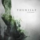 Thurisaz: Live & Acoustic