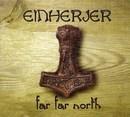 Far, Far North
