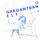 The Gangantuan Elf Album
