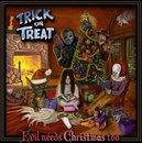 Evil Needs Christmas Too