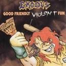 Good Friendly Violent Fun