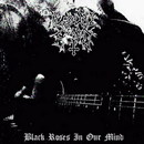 Black Roses in Our Mind