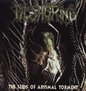 The Seeds of Abysmal Torment