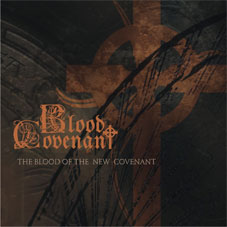 "Blood  Covenant ""The Blood of the New Covenant"""