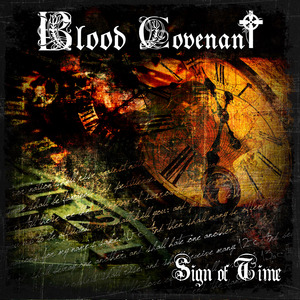 "Blood  Covenant ""Sign of Time"""