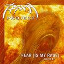 Fear [Is My Rage]
