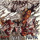 Hate, Fear and Power