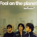 Fools on the Planet