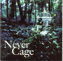 Never Cage
