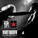 Riot Death (Face Your Future Dealers)