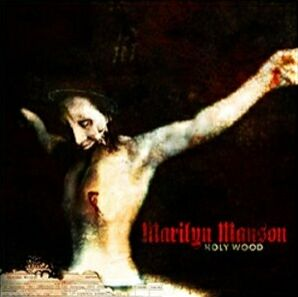 "Marilyn Manson ""Holy Wood (In the Shadow of the Valley of Death)"""