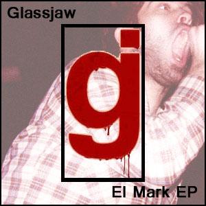 Glassjaw 171 El Mark Ep 187 2005 Darkside Ru