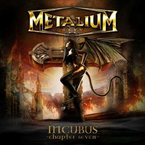 metalium incubus