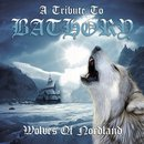 Wolves of Nortdland - A Tribute to Bathory